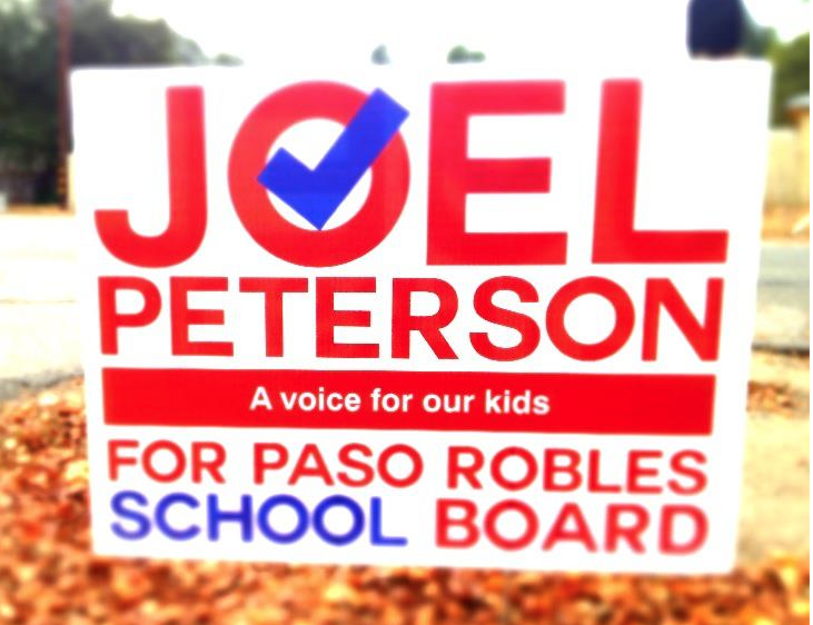 Joel Peterson for Paso Robles School Board yard sign