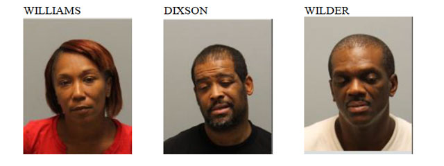 Danielle Lynn Williams,  Alan Keith Dixson and  Reginald Kent Wilder were arrested.