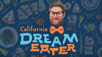 California dream eater