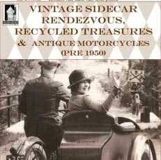 Vintage Sidecar Show, Recycled Treasures & Pre-1950 Motorcycles