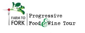 Farm to Fork Progressive Food & Wine Tour
