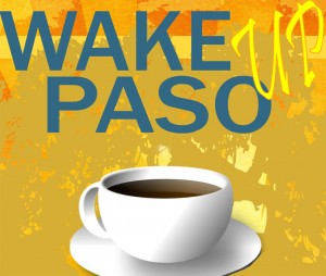 WAKE UP PASO