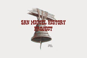San miguel history project