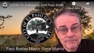 Mayor releases video- 'COVID-19- A Message from Paso Robles Mayor Steve Martin'