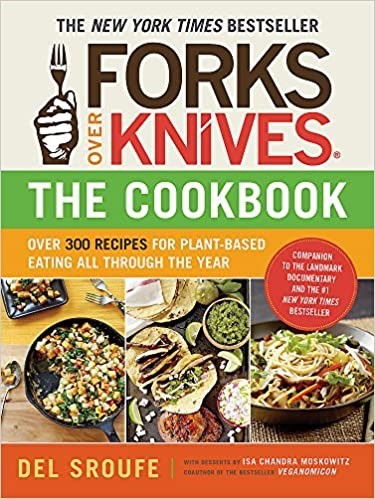 Forks Over Knives is library's featured cook book for July