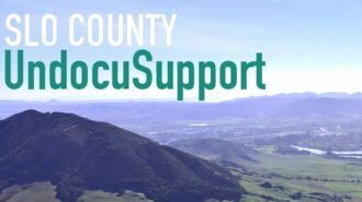 SLO County UndocuSupport raises over $435,000 to benefit local immigrant families