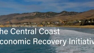 Community leaders launch the Central Coast Economic Recovery Initiative