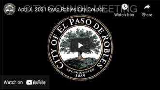 Paso Robles City Council discusses COVID-19 status, state's plans for re-opening